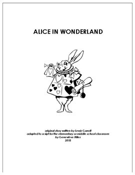 ALICE IN WONDERLAND - a multimedia play, adapted for the classroom