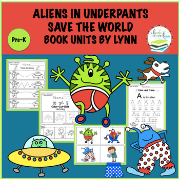 ALIENS IN UNDERPANTS SAVE THE WORLD BOOK UNIT