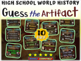 """ALL 10 """"Guess the Artifact"""" intro/review games for High School World History"""