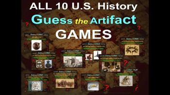 """ALL 10 Middle School U.S. History """"Guess the Artifact"""" Games"""