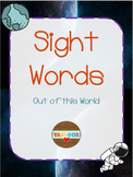 ALL Kindergarten High Frequency Words (Sight Words) Posters – Out of this World