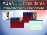 ALL 44 U.S. Presidents - mini-biography assignments