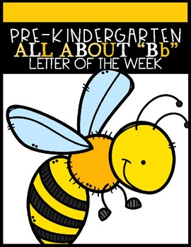 """ALL ABOUT """"Bb"""" (Letter of the Week)"""