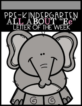 """ALL ABOUT """"Ee"""" (Letter of the Week)"""