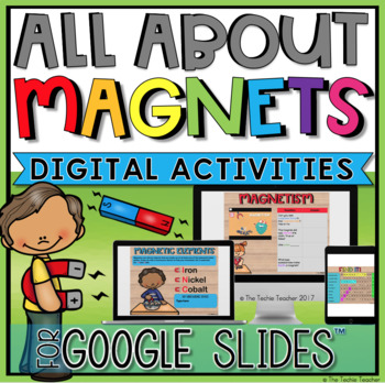 ALL ABOUT MAGNETS DIGITAL ACTIVITIES FOR GOOGLE SLIDES™