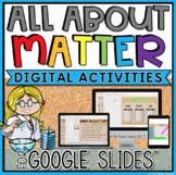 ALL ABOUT MATTER DIGITAL ACTIVITIES FOR GOOGLE SLIDES™