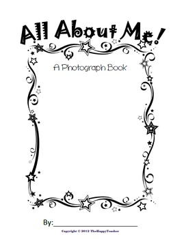 ALL ABOUT ME: A Photograph Book (Student Version) by TheHappyTeacher
