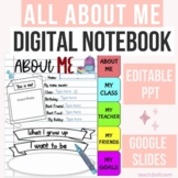 ALL ABOUT ME ACTIVITY | EDITABLE DIGITAL NOTEBOOK | GOOGLE SLIDES