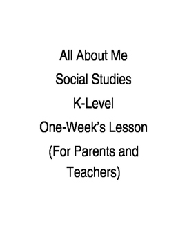 ALL ABOUT ME SOCIAL STUDIES K-LEVEL