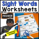 Primer Sight Words Worksheets + Assessment