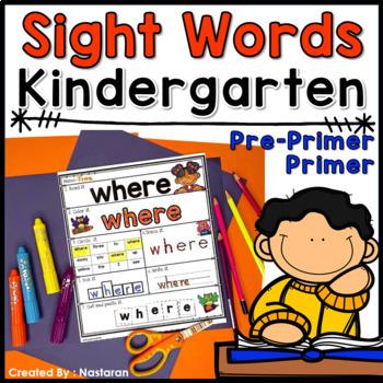 Sight Words Worksheets For Kindergarten: Pre-Primer and Primer+Assessment
