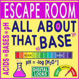 ALL ABOUT THAT BASE ~Escape Room (Breakout)~ Acid/Base/pH -CHEMISTRY-