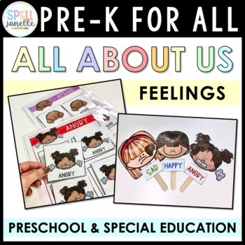 ALL ABOUT US UNIT: FEELINGS (PREK FOR ALL)