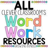 ALL Clever Classroom's Word Work Resources - BUNDLE