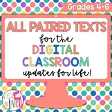 ALL [DIGITAL] Grades 4-6 Paired Texts Passages Bundle - Updates For Life!