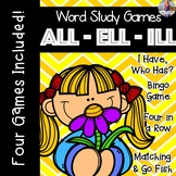 ALL, ELL, ILL [[Word Family GAMES!]]