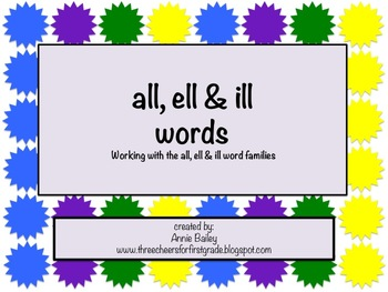 ALL, ELL & ILL Word Study Sort and Activities