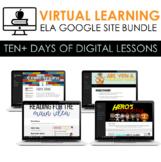 TEN DAYS Vol. 1 Virtual Learning - Digital ELA Google Site Lessons BUNDLE
