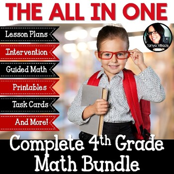ALL IN ONE Complete 4th Grade Math Bundle Lesson Plans, Printables, Guided Math
