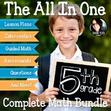 ALL IN ONE Complete 5th Grade Math Bundle Lesson Plans, Printables, Guided Math