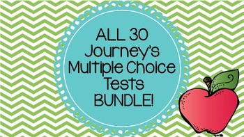 ALL Journeys Multiple Choice Tests BUNDLE! (Lessons 1-30)