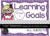 """Learning Goals Grade 1 """"I Can"""" Statements (Ontario)"""