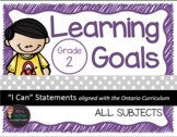 """Learning Goals Grade 2 """"I Can""""  Statements (Ontario)"""