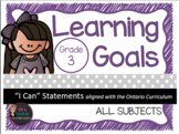 "Learning Goals Grade 3 ""I Can"" Statements (Ontario)"