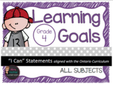 "Learning Goals Grade 4 ""I Can"" Statements (Ontario)"