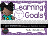"Learning Goals Grade 5 ""I Can"" Statements (Ontario)"