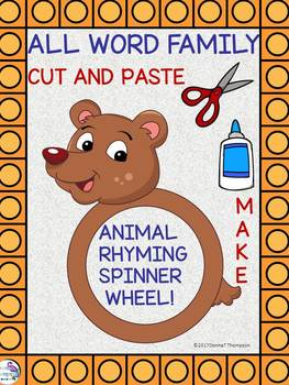 """ALL Word Family  """"Cut and Paste"""" (Rhyming Spinner Wheel)"""