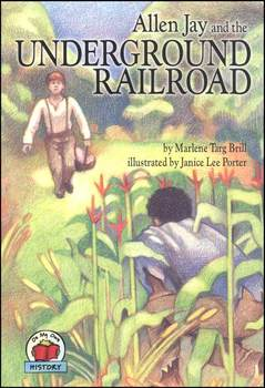 ALLEN JAY AND THE UNDERGROUND RAILROAD QUESTION PACKET