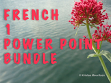 SEMESTER of French 1 PowerPoints - Bundled