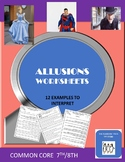 ALLUSIONS WORKSHEETS WITH ANSWERS  COMMON CORE 7TH AND 8TH