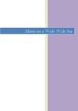 ALONE ON A WIDE WIDE SEA: COMPLETE GUIDED READING CLOSE RE