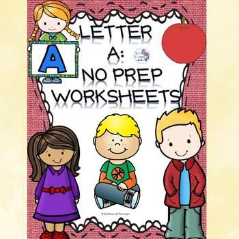 Alphabet Letter of the Week: Letter A (No Prep Worksheets)