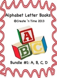 ALPHABET BOOK BUNDLE 1 for LETTERS A, B, C, D Activities