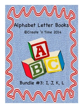 ALPHABET BOOK BUNDLE 3 for LETTERS I, J, K, L Activities