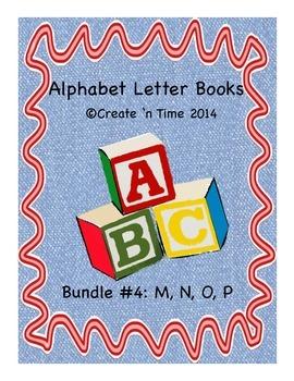 ALPHABET BOOK BUNDLE 4 for LETTERS M, N, O, P Activities