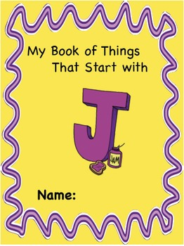 ALPHABET BOOK for LETTER J Letter-Sound-Object Recognition Activities