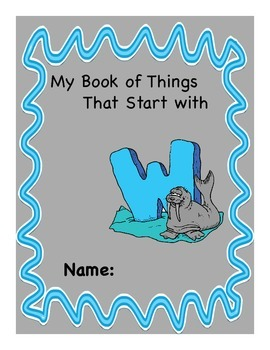 ALPHABET BOOK for LETTER W Letter-Sound-Object Recognition Activities