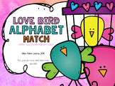 ALPHABET CENTERS: Love Bird Alphabet Match