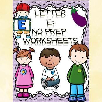 Alphabet Letter of the Week: Letter E (No Prep Worksheets)