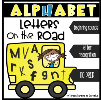 ALPHABET - LETTERS ON THE ROAD - SORT BY BEGINNING SOUNDS (DISTANCE LEARNING)