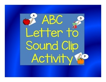 ALPHABET OBJECT TO LETTER SOUND CLIP CENTER