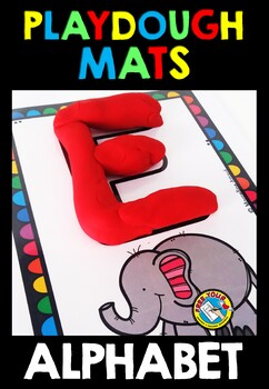 ALPHABET PLAYDOUGH MATS: ALPHABET CENTERS: BEGINNING SOUND ACTIVITIES