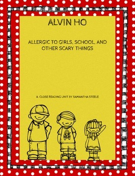 Alvin Ho (book one) - a CCSS aligned close reading unit