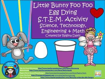 STEM Science, Technology, Engineering & Math:  Little Bunny Foo Foo Egg Dipping