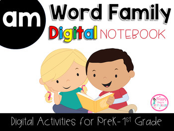 AM Word Family Digital Notebook