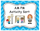 AM and PM Activity Sort